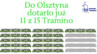Do Olsztyna dotarło już 11 z 15 Tramino