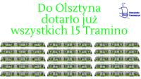 Do Olsztyna dotarło już wszystkich 15 Tramino
