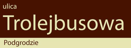 Projekt tabliczki z nazwą ulicy Trolejbusowej według standardów olsztyńskiego systemu informacji miejskiej